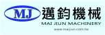MAI JIUN MACHINERY CO., LTD.